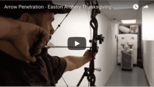 Arrow Penetration – Easton Archery Thanksgiving